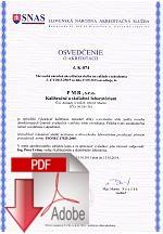 Osvedčenie o akreditácii kalibračného a skúšobného laboratória
